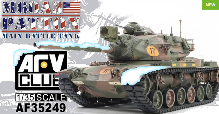 AFV Club 1/35 M60A3 Patton Tank # 35249